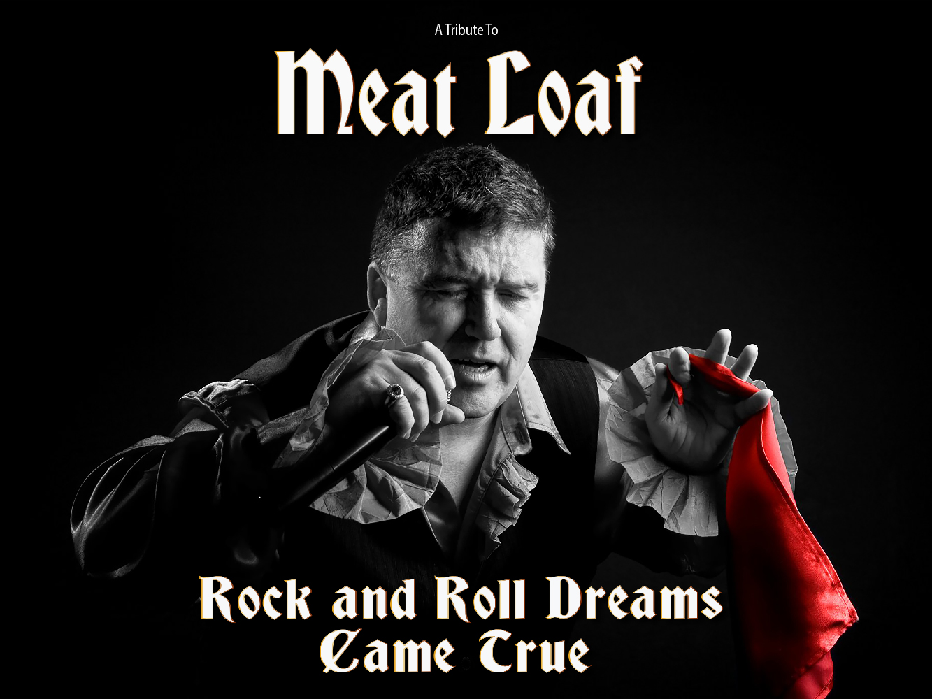 Meat Loaf Tribute Show - Rock'n'Roll Dreams Came True